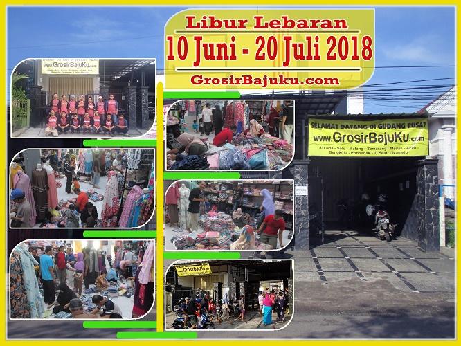 Pusat Grosir Baju Murah Solo Klewer 2019 Libur Lebaran Grosirbajuku.com Tahun 2018